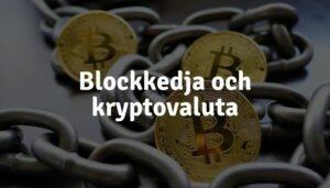 Blockkedja och kryptovaluta