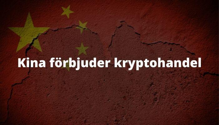 Kina förbjuder kryptohandel